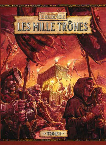 Mille Trônes - Tome 1